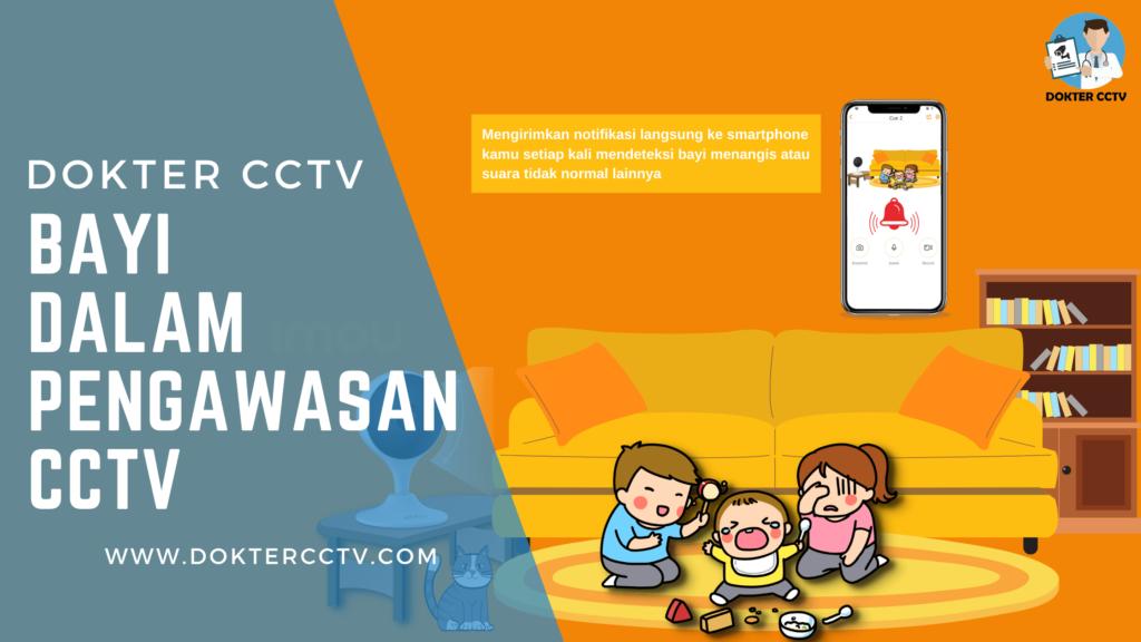 Bayi Dalam Pengawasan CCTV