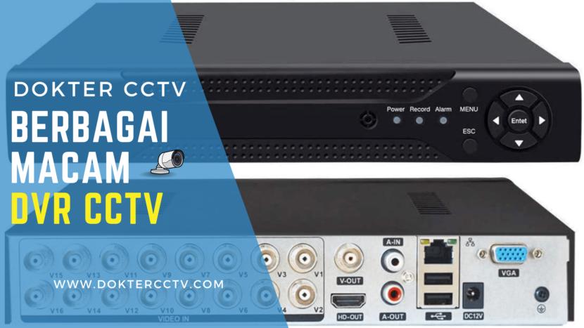 Berbagai Macam DVR CCTV