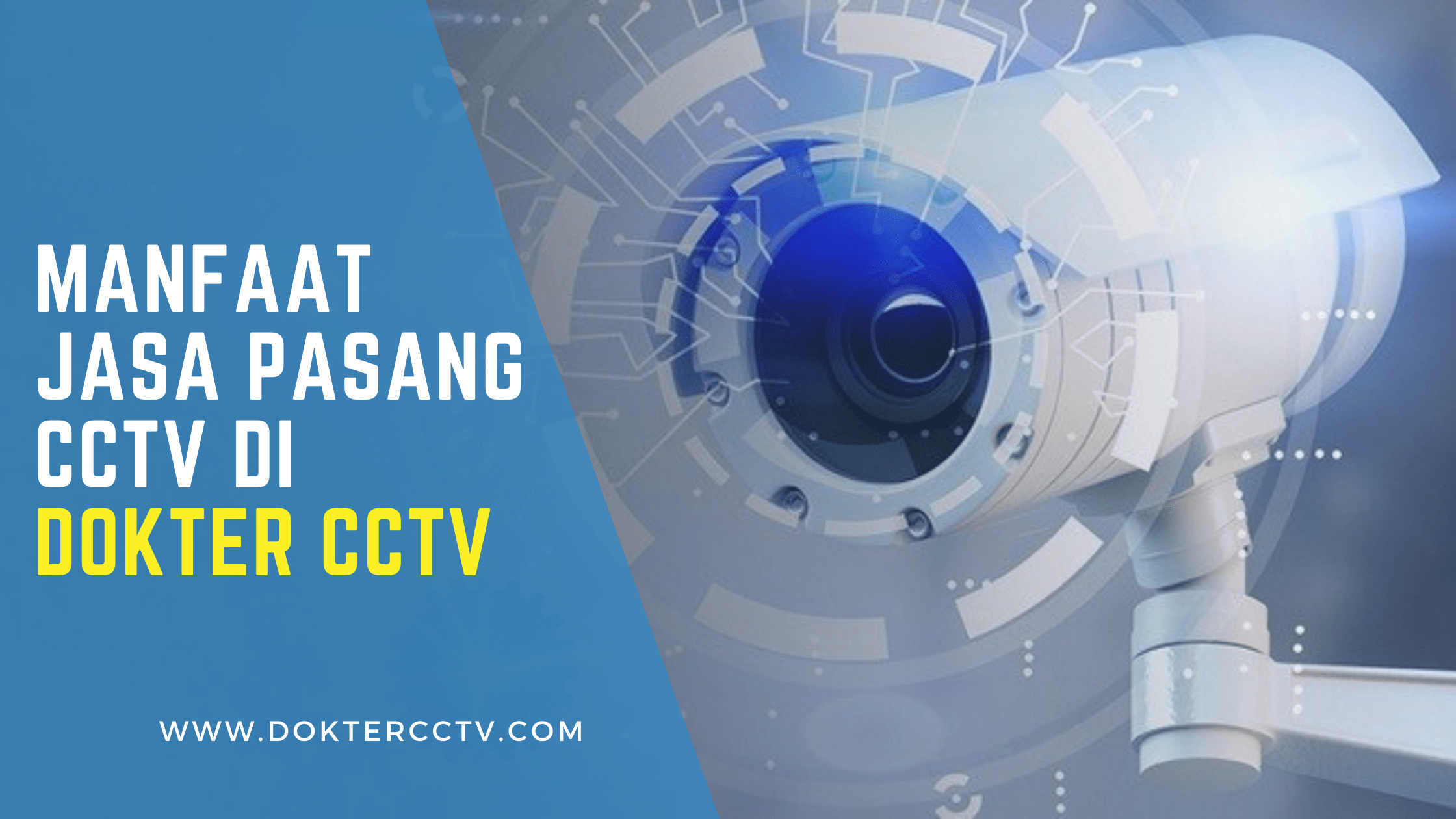 Manfaat Jasa Pasang CCTV di Dokter CCTV