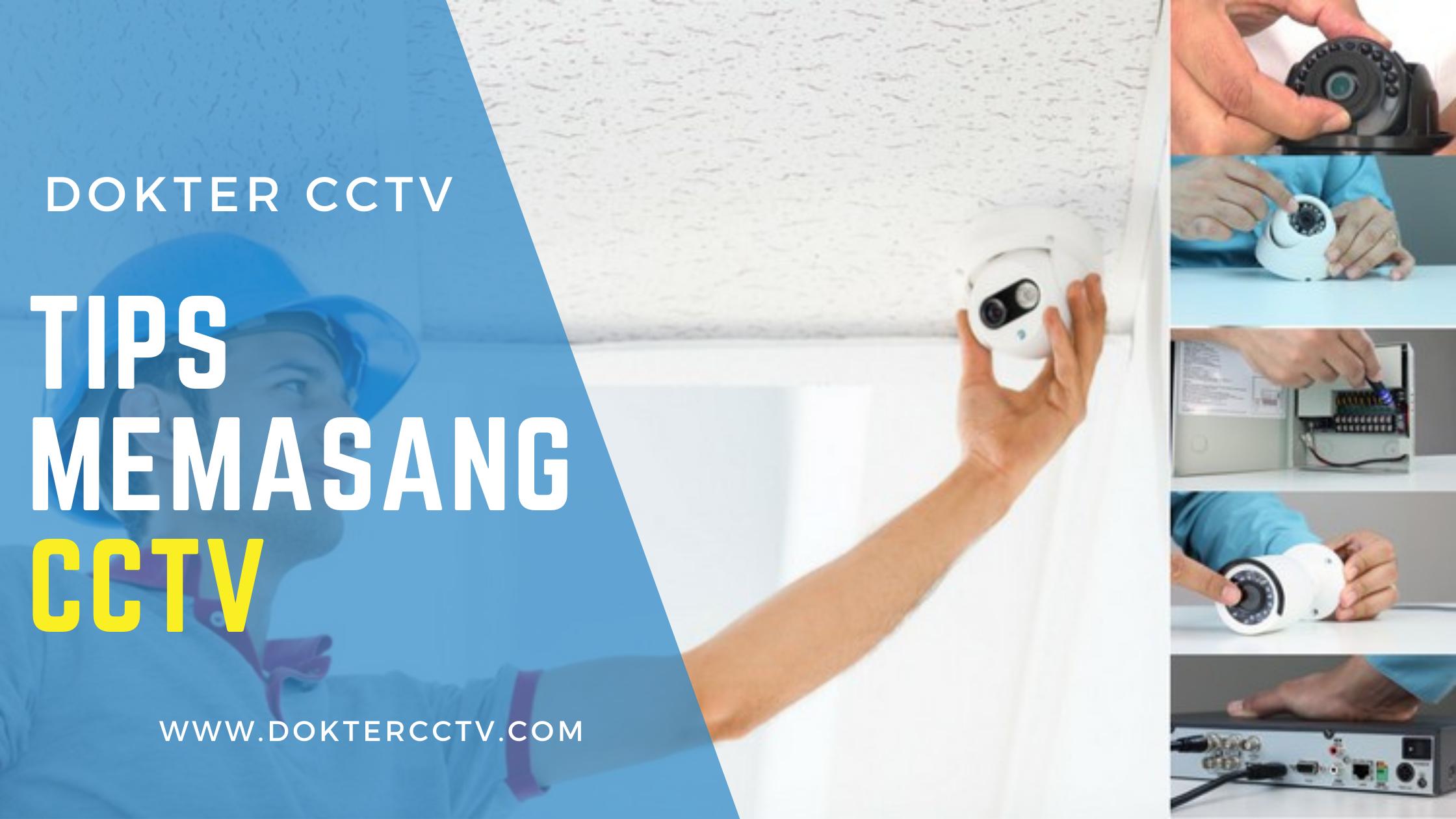 TIPS Memasang CCTV
