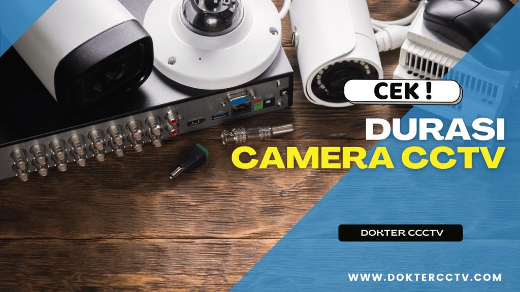 DURASI CAMERA CCTV